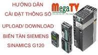 Hướng dẫn cài đặt, upload, download thông số biến tần siemens sinamics g120 với scout